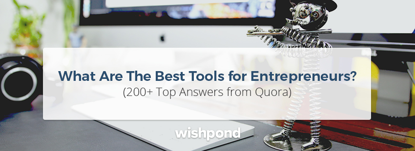 What Are The Best Tools for Entrepreneurs?