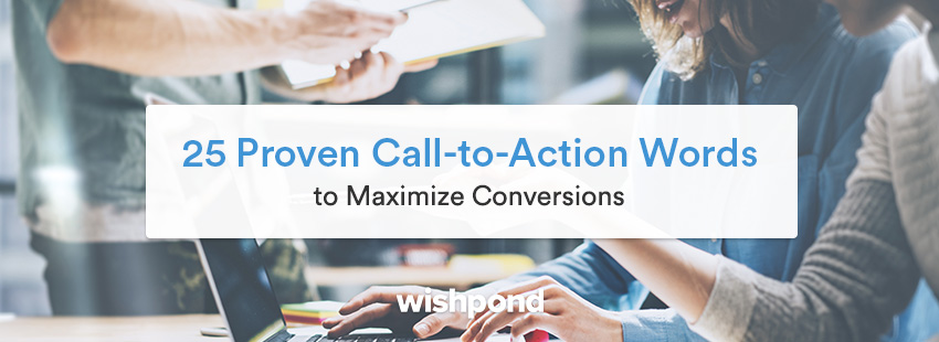25 Proven Call-to-Action Words to Maximize Conversions