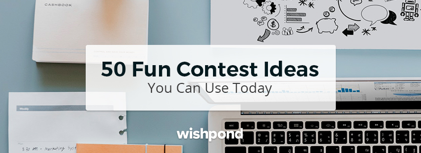 50 Fun Contest Ideas You Can Use Today