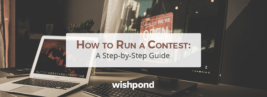 How to Run a Contest: Step-by-Step Guide