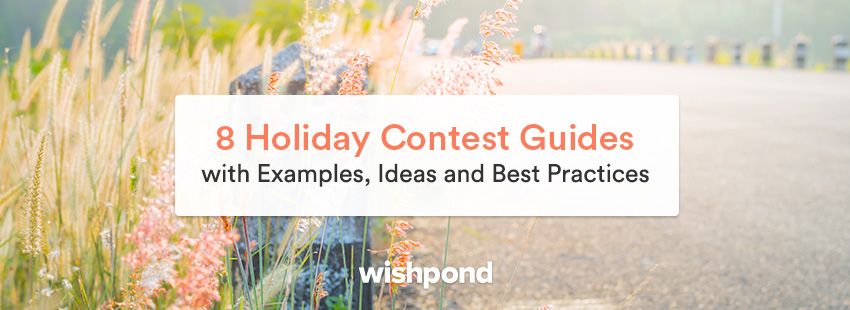 8 Holiday Contest Guides with Examples, Ideas and Best Practices