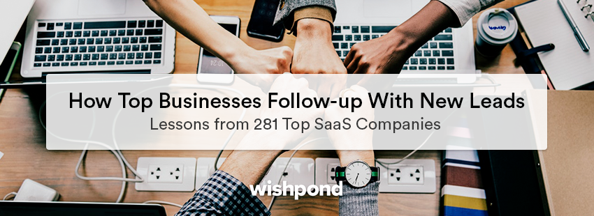 How Top Businesses Follow-up with New Leads: Lessons from 281 Top SaaS Companies
