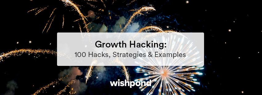 Growth Hacking: 100 Hacks, Strategies & Techniques
