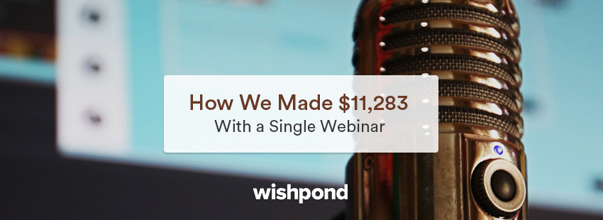 How We Made $11,283 with a Single Webinar