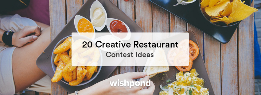 20 Creative Restaurant Contest Ideas
