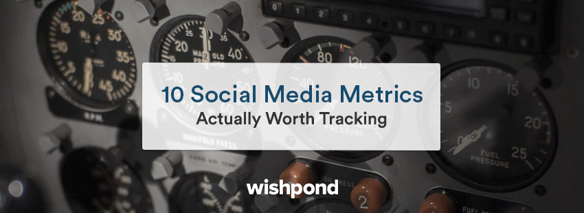 10 Social Media Metrics Actually Worth Tracking