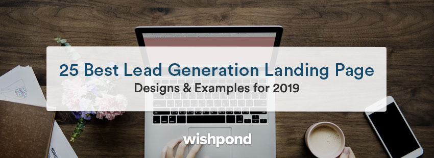 25 Best Lead Generation Landing Page Designs & Examples for 2019