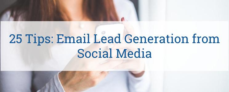 25 Easy Tricks for Creating Email Lead Generation Campaigns You Need to Know