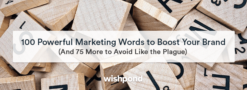 100 Powerful Marketing Words to Boost Your Brand (and 75