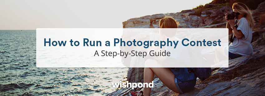 How to Run a Photography Contest