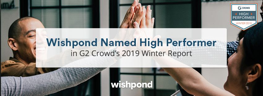 Wishpond Named High Performer in G2 Crowd's 2019 Winter Report