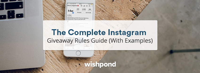 The Complete Instagram Giveaway Rules Guide (With Examples)