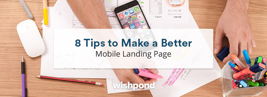 8 Tips to Make a Better Mobile Landing Page