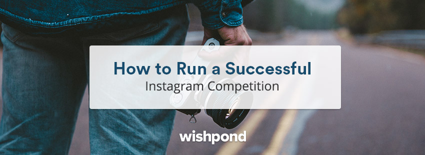 How to Run a Successful Instagram Competition