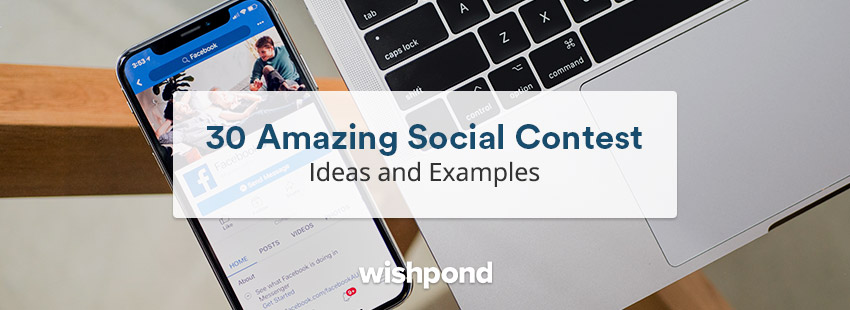 30 Amazing Social Contest Ideas and Examples