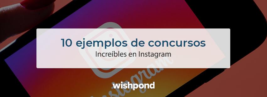 10 ejemplos de concursos increíbles en Instagram (Crítica)