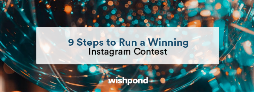 9 Steps to Run a Winning Instagram Contest