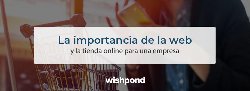 La importancia de la web y la tienda online para una empresa