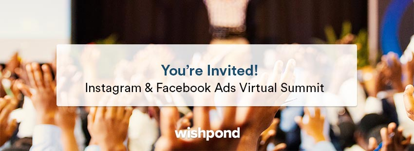 You're Invited: Instagram & Facebook Ads Virtual Summit