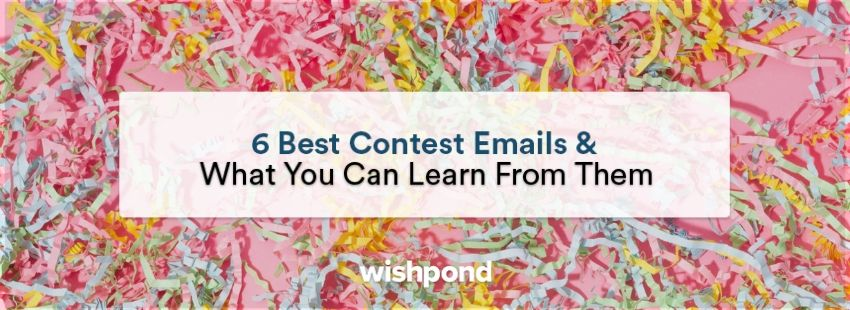 6 Best Contest Emails & What You Can Learn From Them