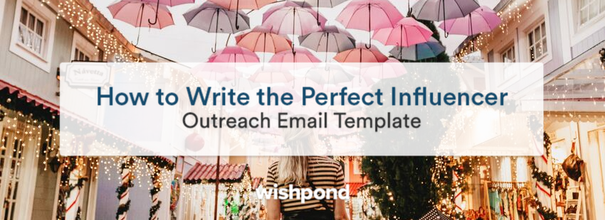 How to Write the Perfect Influencer Outreach Email Template