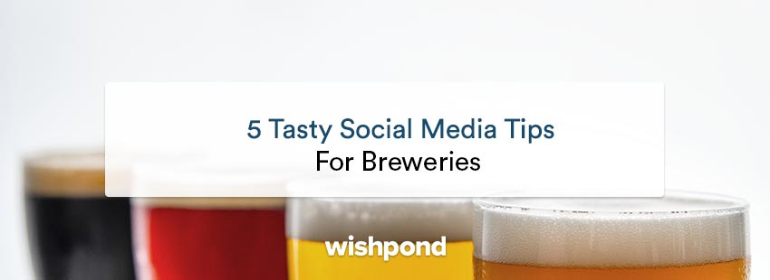 5 Tasty Social Media Marketing Tips for Breweries (With Examples!)