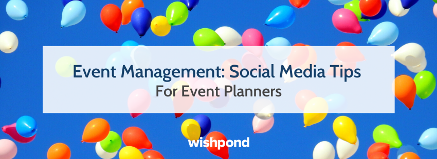 Event Management: Social Media Tips for Event Planners