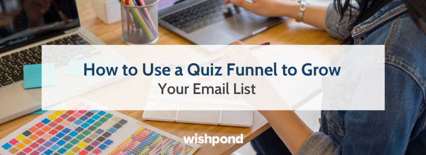 How to Use a Quiz Funnel to Grow Your Email List