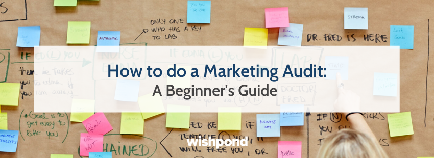 How to do a Marketing Audit: A Beginner's Guide