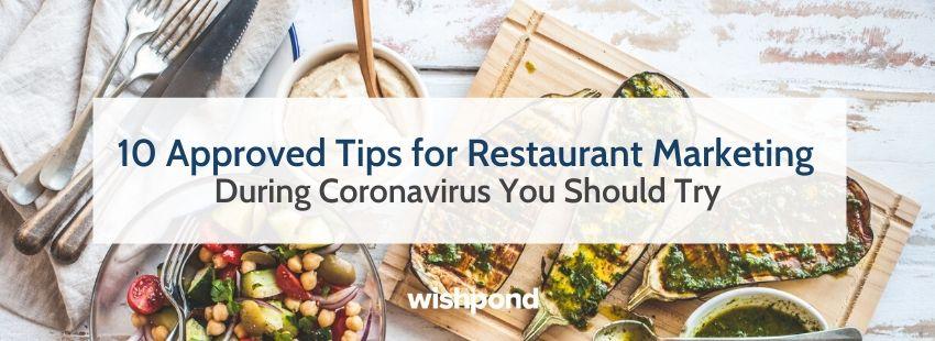 10 Tips for Restaurant Marketing During Coronavirus You Should Try