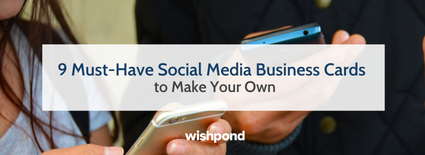 9 Must-Have Social Media Business Cards to Make Your Own