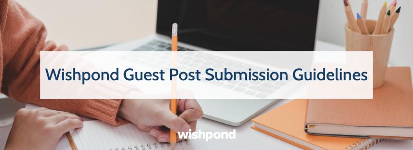 Wishpond Guest Blogging Guidelines