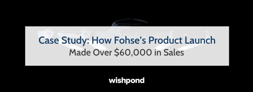 Case Study: How Fohse's Product Launch Made Over $60,000 in Sales
