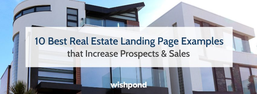 10 Best Real Estate Landing Page Examples that Increase Prospects & Sales