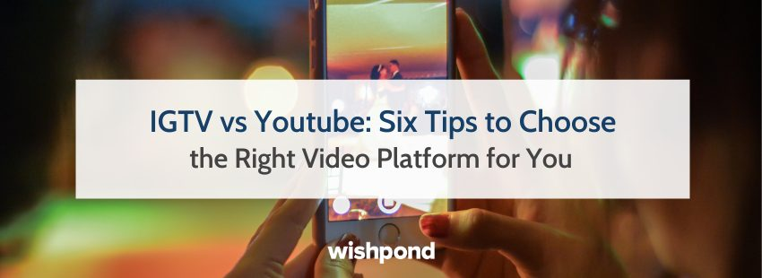 IGTV vs Youtube: Six Tips to Choose the Right Video Platform for You