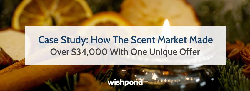 Case Study: How The Scent Market Made Over $34,000 With Just One Offer