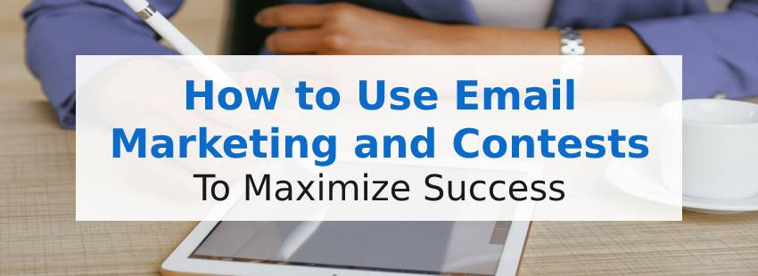 Email Marketing and Contest Promotion