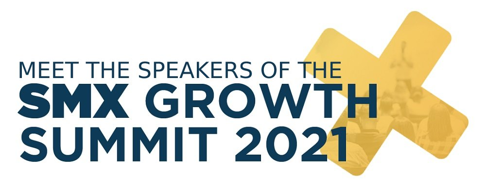 Meet the Speakers of the Social Media X Growth Summit 2021