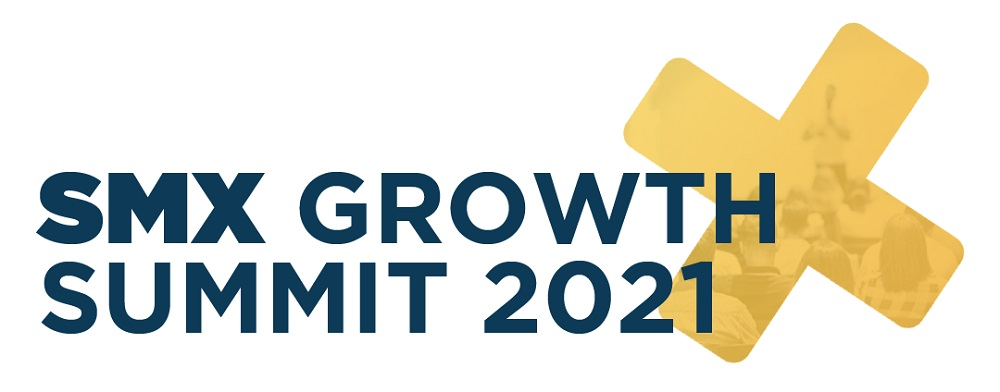 12 Reasons to Attend the SMX Growth Summit 2021